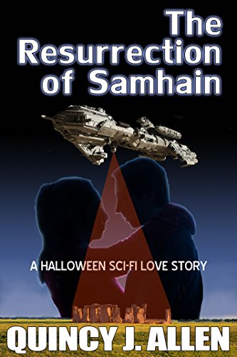 The Resurrection of Samhain: A Halloween Sci Fi Love Story