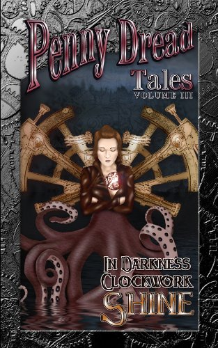 Penny Dread Tales Volume III