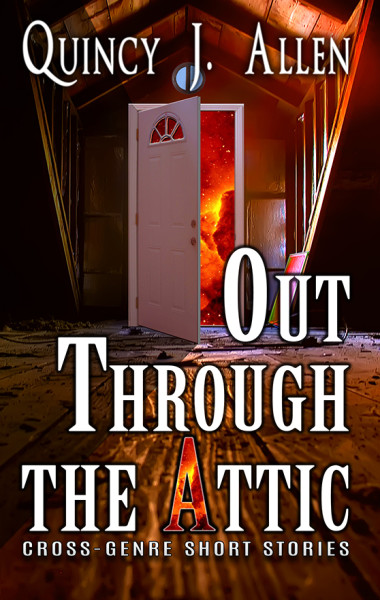 Out Through the Attic